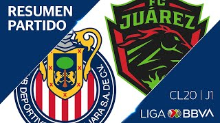 Resumen y Goles | Guadalajara vs Juárez | Jornada 1 - Clausura 2020 | Liga BBVA MX