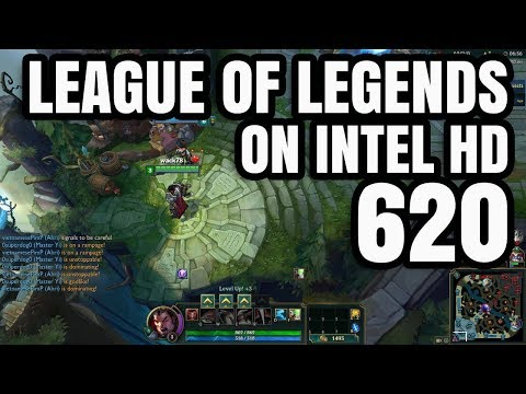 League of Legends ON Intel HD 620 Graphics Core i5 7200U