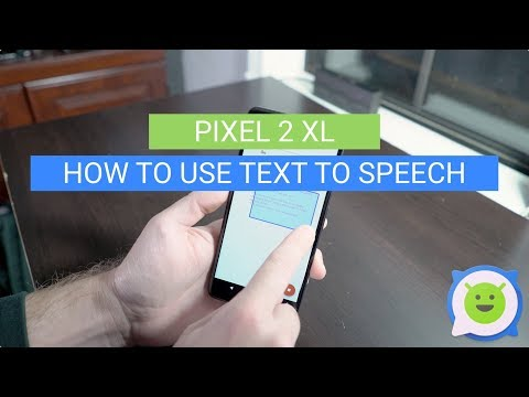 Pixel 2 XL: How to use Text to Speech