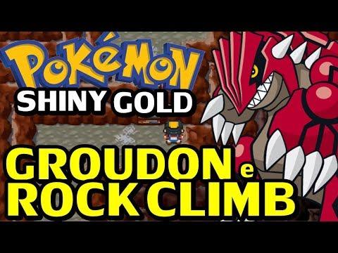 Pokémon Shiny Gold Sigma (Detonado - Parte 61) - HM Rock Climb e Groudon!