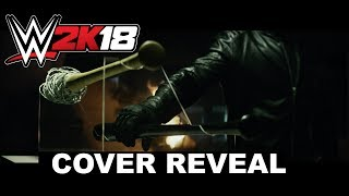 WWE 2K18 Seth Rollins Cover Reveal