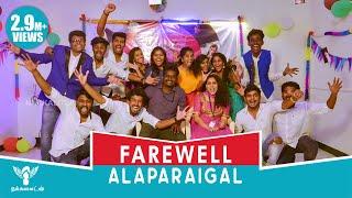 Farewell Day Alaparaigal #Nakkalites