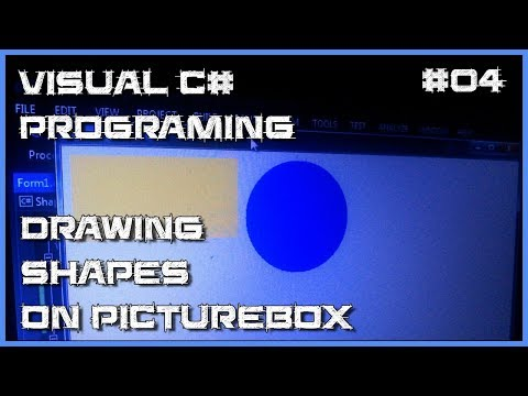 Visual C# 04 - How to draw shapes on PictureBox