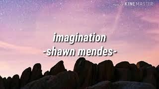 Download Imagination -shawn mendes [lirik] Video