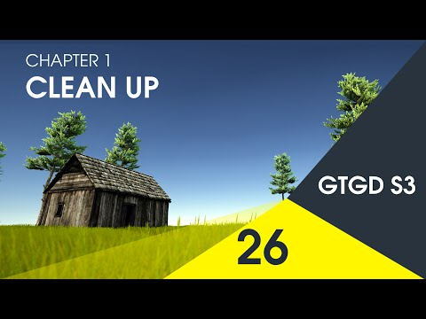 [26] Clean Up - How To Make A Game