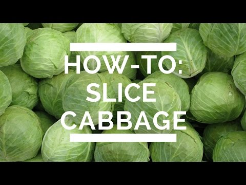 How-To: Slice Cabbage