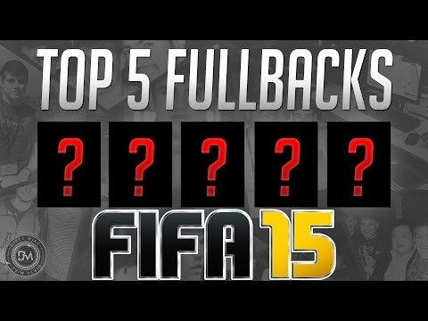 Top 5 Best Defenders (LB / RB) Affordable in FIFA 15 Ultimate Team (FUT) - Guide to Best Cheap Squad