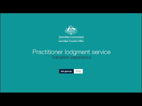 Transitioning to the Practitioner lodgment service (PLS)