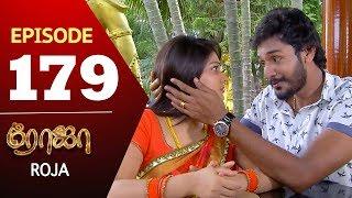 ROJA Serial | Episode 179 | Priyanka | SibbuSuryan | SunTV Serial |Saregama TVShows