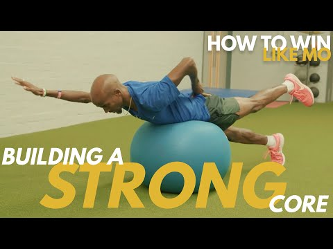 Building a Strong Core | How to Win Like Mo