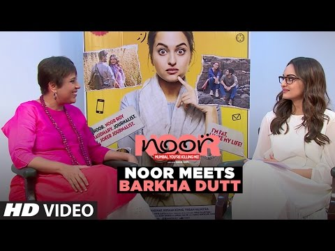 NoorMeetsBarkhaDutt   Noor   Sonakshi Sinha