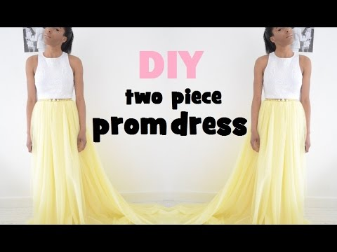 DIY | HOW TO MAKE A TWO PIECE PROM DRESS/GOWN