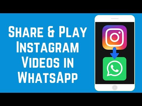 How to Share & Play Instagram Videos in WhatsApp on iOS/Android