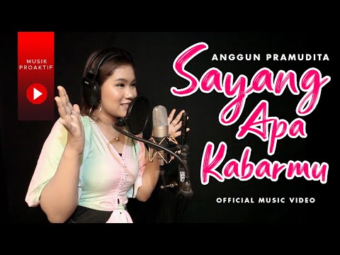 Download Lagu Anggun Pramudita Sayang Apa Kabarmu Mp3