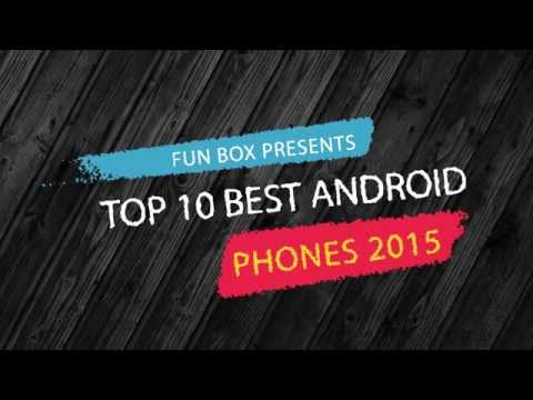 Top 10 Best Android Phones 2015