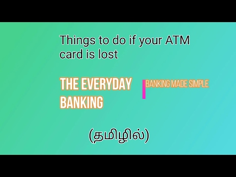 Things to do if your ATM card is lost in tamil - The Everyday Banking (தமிழில்)