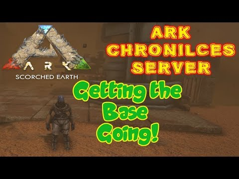 Ark Chronicles Server - Scorched Earth - Getting Started!