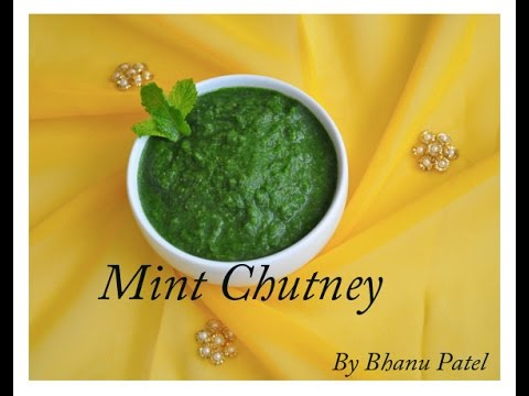 Mint Chutney with tips to preserve for many months By Bhanu Patel