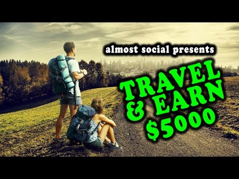 Earn $5000 While Travelling