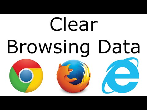 Clear Browsing Data on Chrome, Firefox, and IE