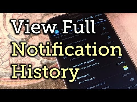 Save & Search Through Your Notification History - Samsung Galaxy S4 [How-To]