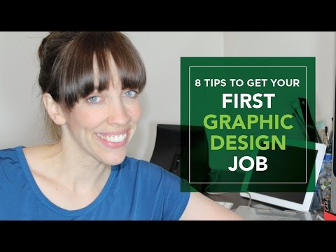 How to get your first Graphic Design Job - 8 Tips - Graphic Design How to