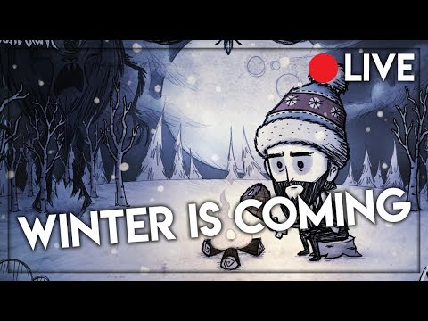 WINTER IS COMING ! - Don't Starve