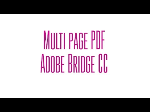 Multi-Page PDF Using Bridge CC