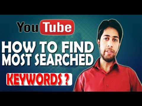 How to find most searched keywords on YouTube 2017