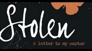 Stolen: A Letter To My Captor by Lucy Christopher Book Trailer
