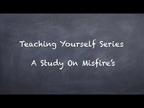 Teach Yourself Series  A Study On Misfire