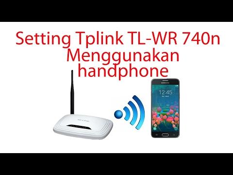 CARA RESET MANUAL TP-LINK TL-WR740N DAN SETTING USERNAME DAN PASSWORD MENGGUNAKAN SMARTPHONE