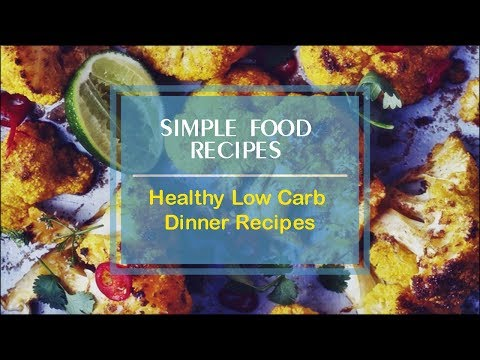 Healthy Low Carb Dinner Recipes