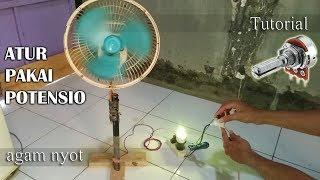 Cara Membuat Pengatur Speed Kipas Angin dengan Potensio