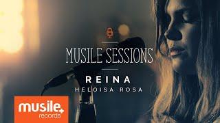 Heloisa Rosa - Reina (Live Session)