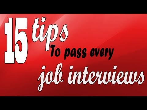 Job interview tips - 15 tips to pass every job interviews