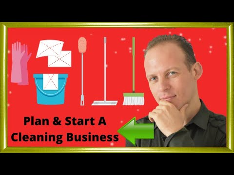 How to write a business plan and start a residential and commercial cleaning business
