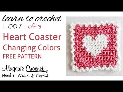 Part 1 of 3 Learn Crochet - CHANGING COLORS Intarsia - FREE Heart Coaster Pattern L007-Right Handed