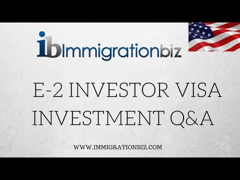 E2 VISA INVESTMENT Q&A ✔️