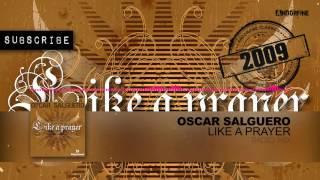 Oscar salguero like a prayer radio mix mp3