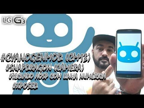 CyanogenMod (CM13 LG G3)/ Teclado AOSP com linha numérica/ SnapdragonCamera2.1/  Xposed