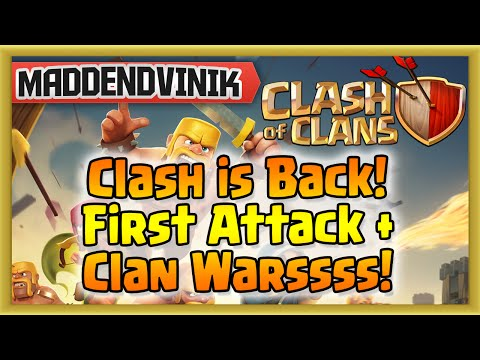 Clash of Clans - First Attack in 4 Months & Clan Wars!!! (Gameplay Commentary)