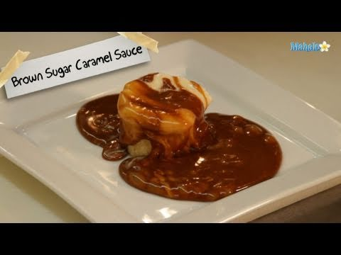 How to Make Brown Sugar Caramel Sauce