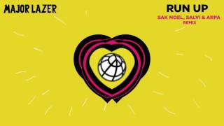Major Lazer - Run Up (feat. PARTYNEXTDOOR & Nicki Minaj) [Sak Noel, Salvi & Arpa Remix)