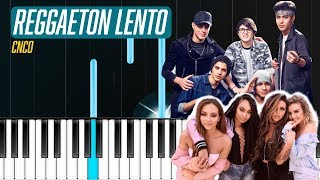 """CNCO, Little Mix - """"Reggaeton Lento"""" Piano Tutorial - Chords - How To Play - Cover"""