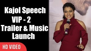 Kajol Speech At Velai Illa Pattadhaari 2 Trailer And Music Launch | VIP 2 Lalkar