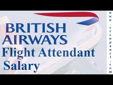 Flight attendant salary in British airways | How much does a flight attendant earn in UK
