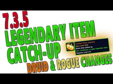 7.3.5 Legendary Item Catch Up System (FINALLY!) | 7.3.2 Balance Druid & Assassination Rogue Changes