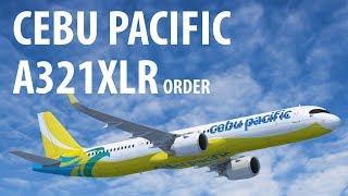 Cebu Pacific's Airbus A321XLR Order