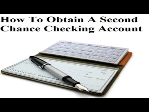 How To Obtain A Second Chance Bank Account (Above 700 Credit Score Series)